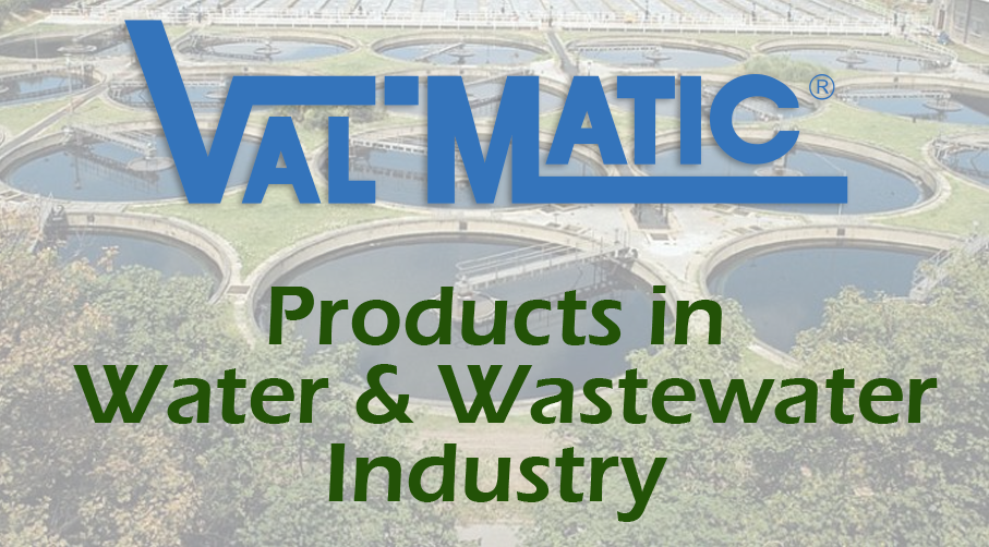 Valves for Water & Wastewater
